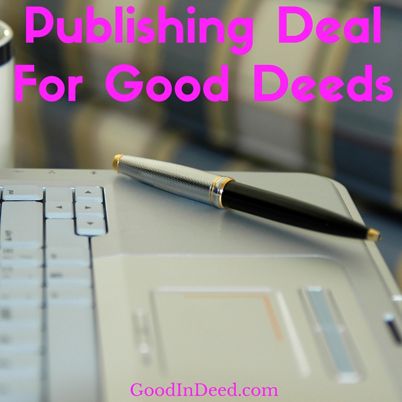 Good in Deed Founder Kelly Parker Signs Publishing Deal