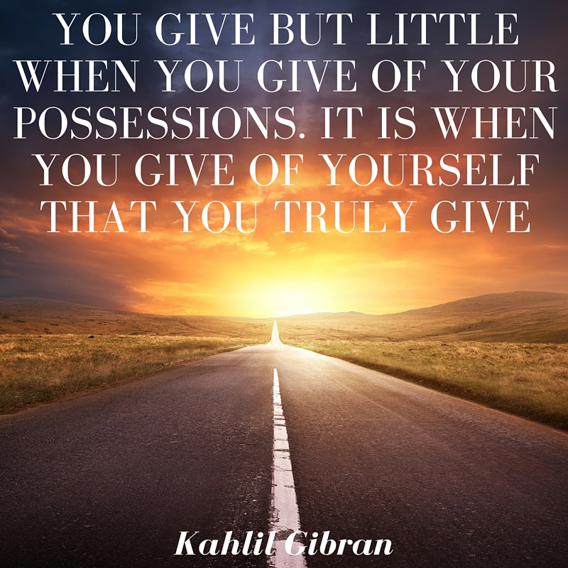 Quotes to Inspire Giving Kahlil Gibran