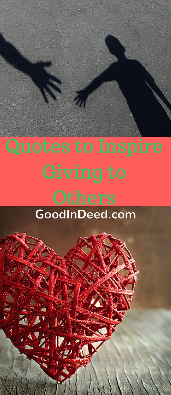 We all could use a little inspiration, sometimes the best quotes to inspire giving can motivate the world.