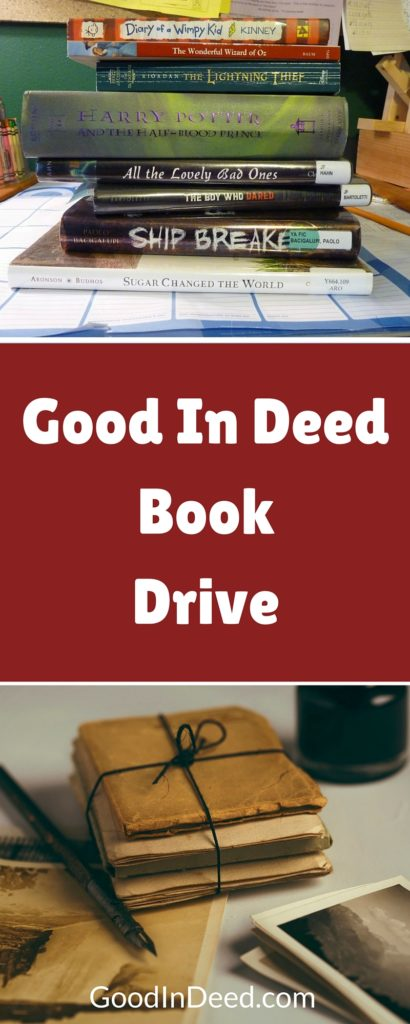 Good In Deed is hosting a book drive to help our library provide knowledge and adventure for generations to come and you can help!