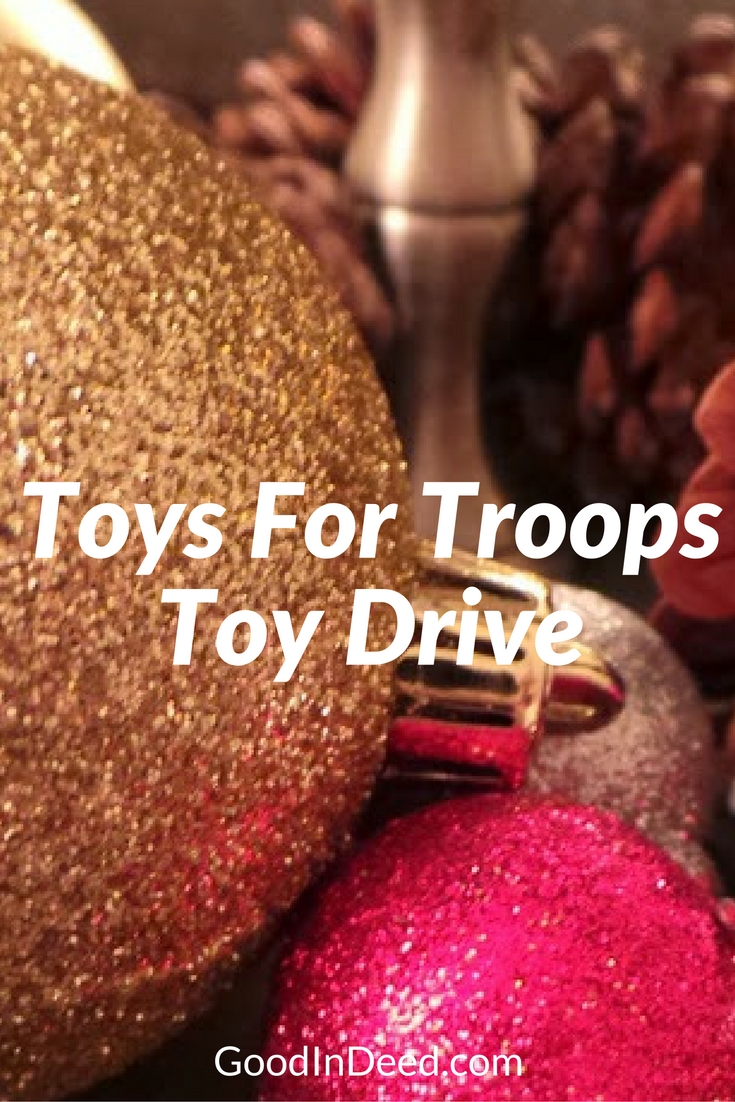 Toys For Troops Holiday Drive is back and waiting for the good In Deed community to show what we are capable as friends, family, and a strong community.
