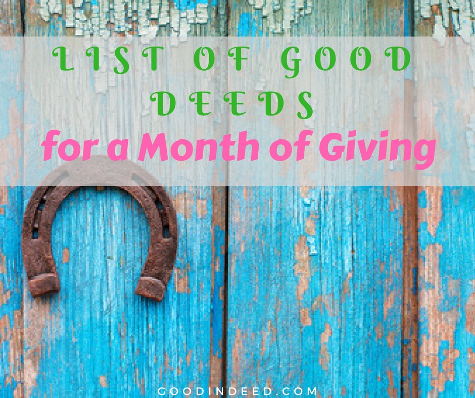 Good Deeds List for a Month of Giving