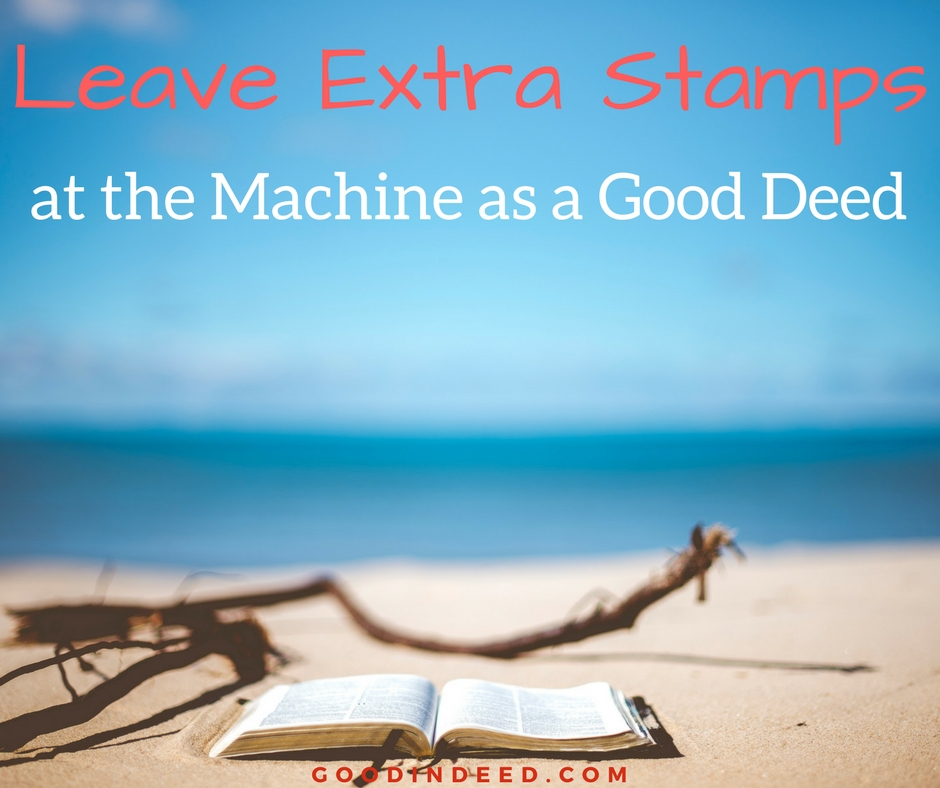 Leave Extra Stamps at a Stamp Machine as a Good Deed