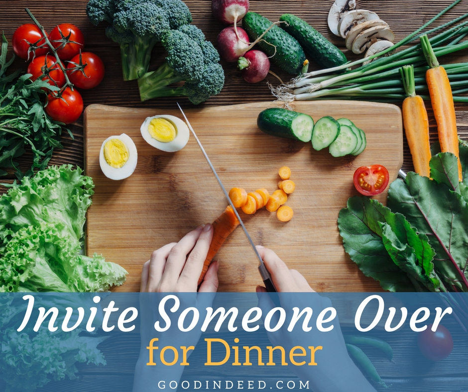 Invite Someone Over for Dinner as a Good Deed