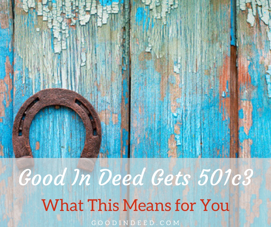 501c3 Benefits for Good In Deed Donors and Supporters