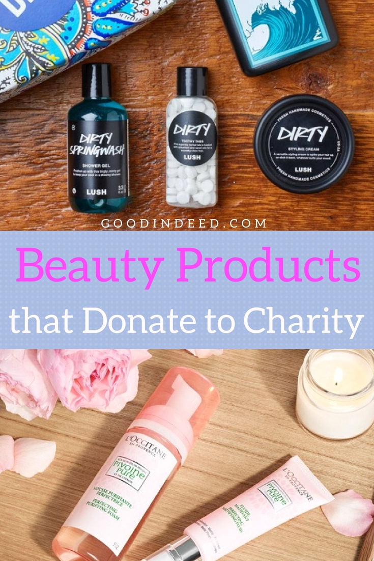 We should all be using beauty products that donate to charity. If we do, we're not only buying a beauty product we're doing good deeds as well.