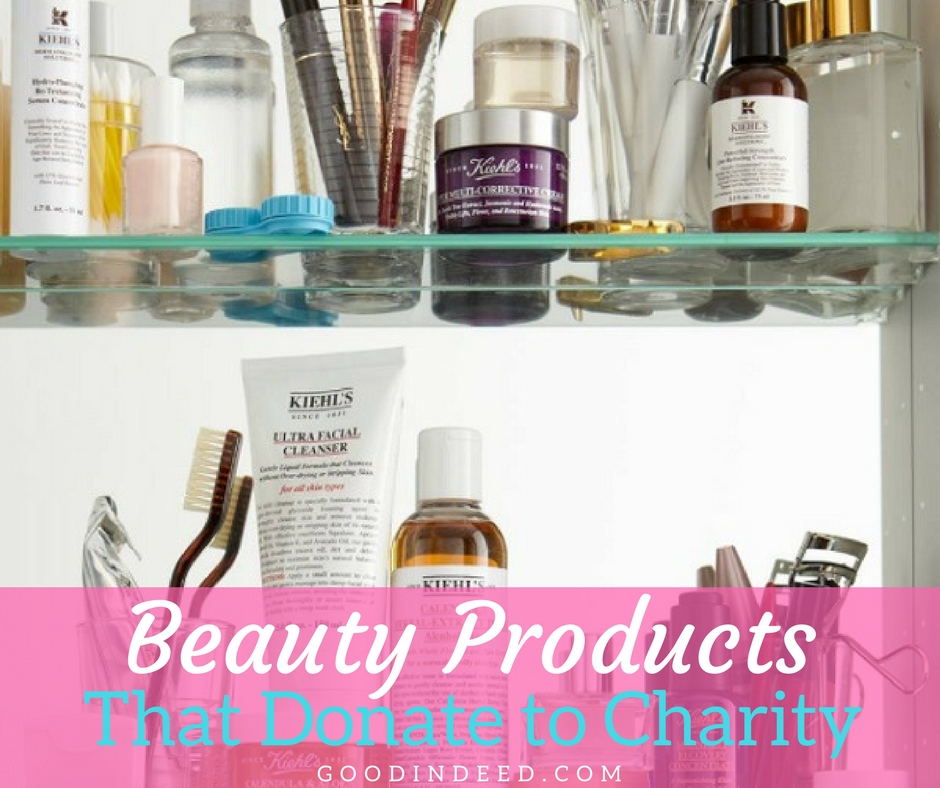 Beauty Products That Donate to Charity