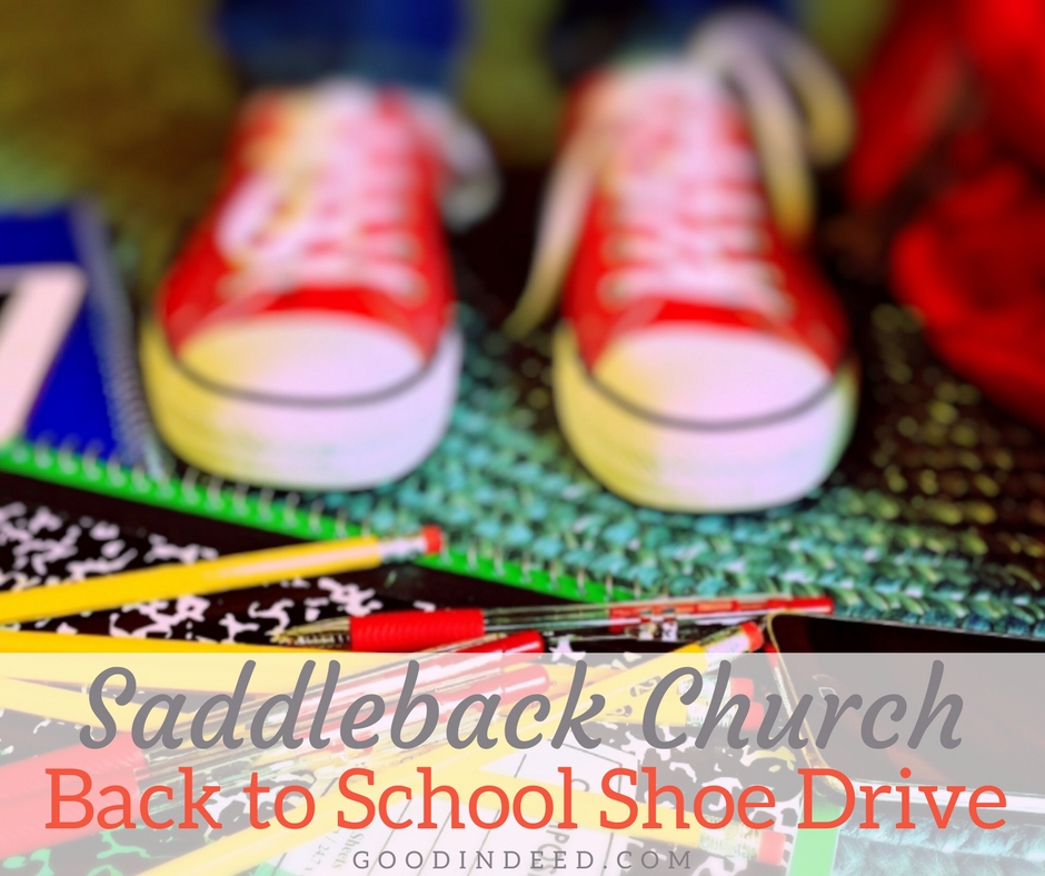 Support the Saddleback Church Rancho Capistrano Shoe Drive