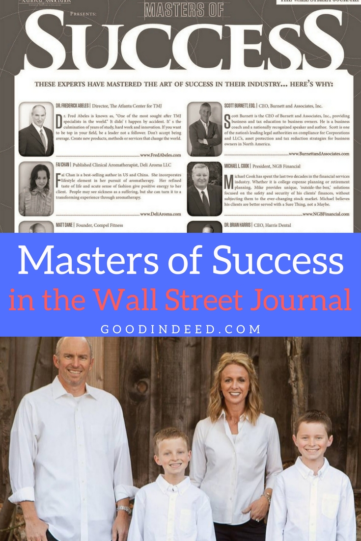 """Readers of the Wall Street Journal were treated to a spotlight section known as the """"Masters of Success"""" and Good In Deed was there."""