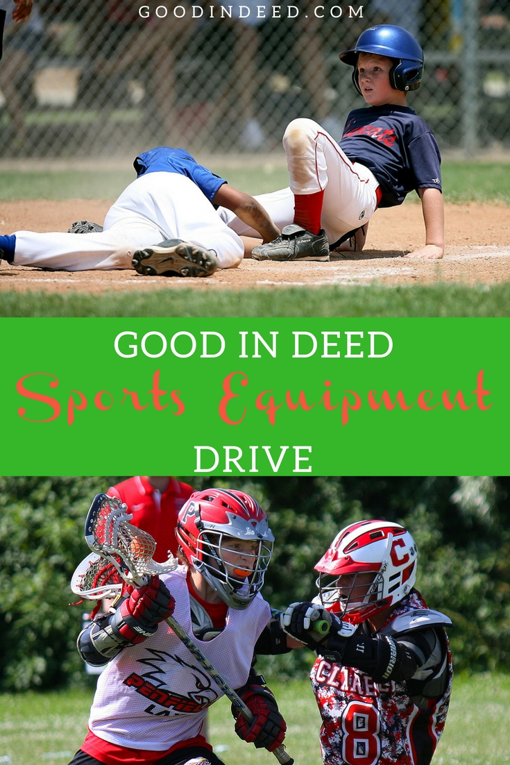 Good In Deed is hosting a sports equipment and apparel drive providing families in the area with the gear they need to hit the fields.