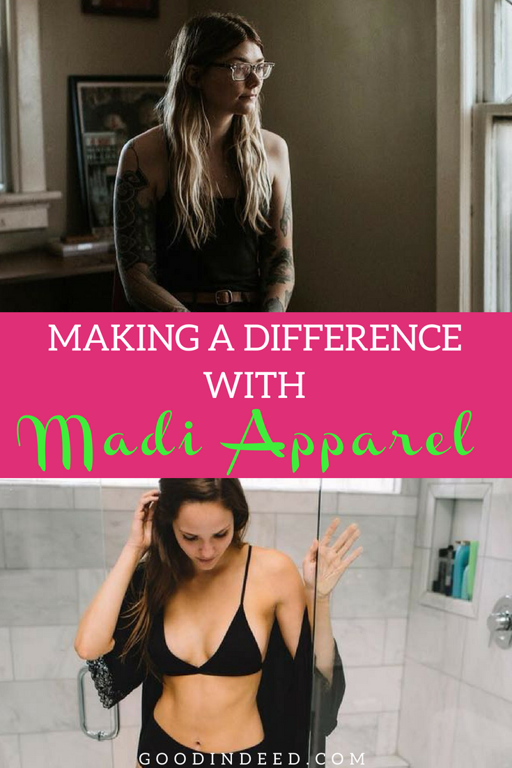 Making a difference with Madi Apparel is easier than you think and all it takes is a simple purchase of things you need to buy anyway.
