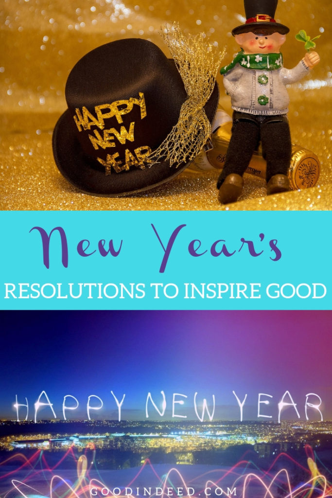 Make a decision to choose the best New Years resolutions this year so that you can make a difference in your community and in the world.