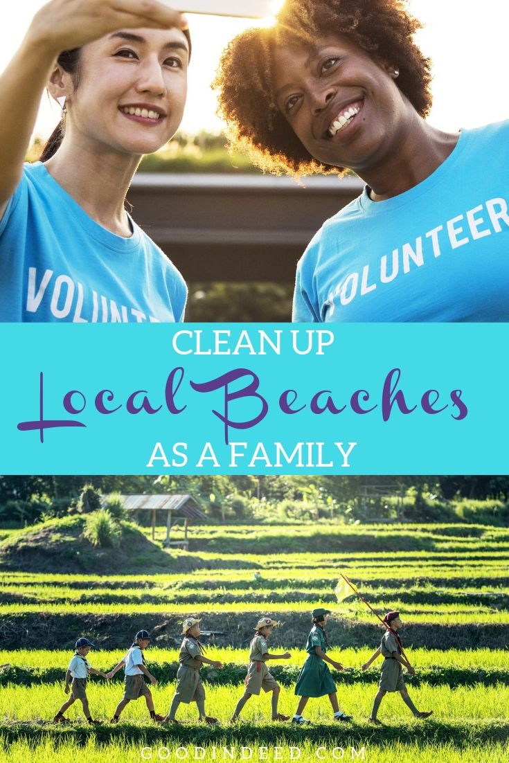 Start a new trend this summer and clean up your local beaches as a family. Surely others will notice your acts and begin to help out.