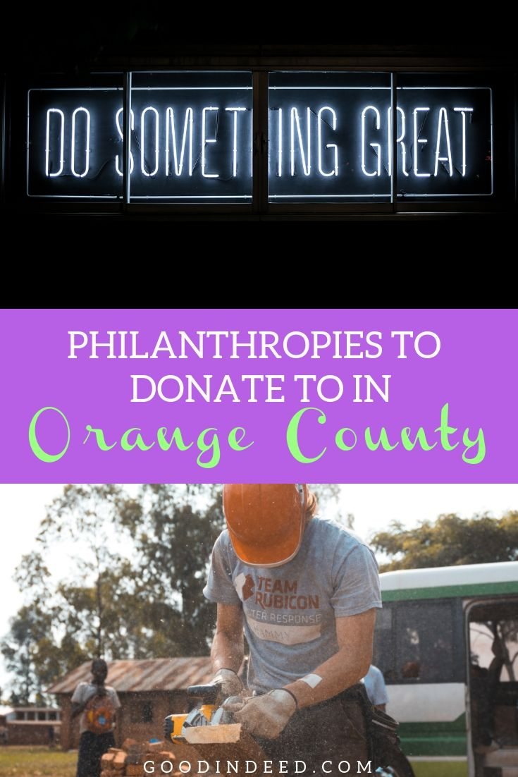 The best philanthropies to donate to in Orange County CA offer you an opportunity to make a difference in the lives of people near and far.