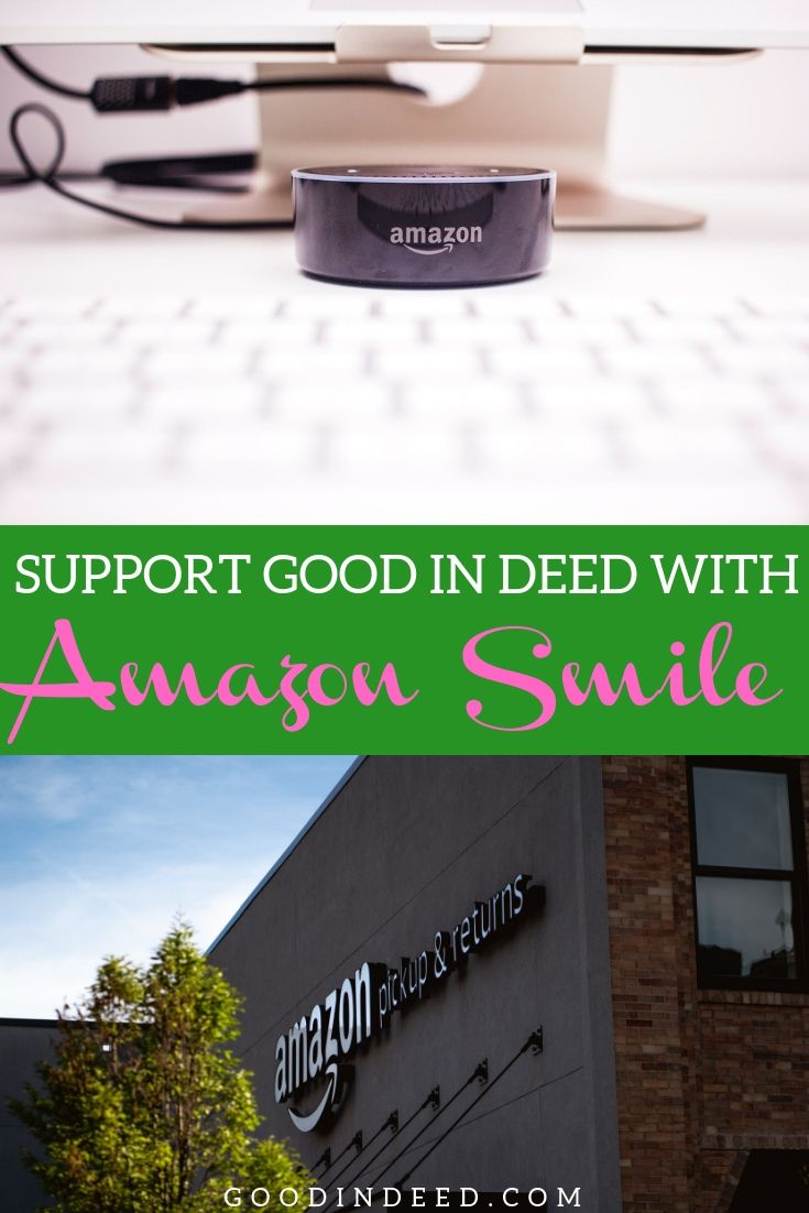 You can support Good In Deed© drives with Amazon Smile and give back while you go about your daily life with Amazon shopping.