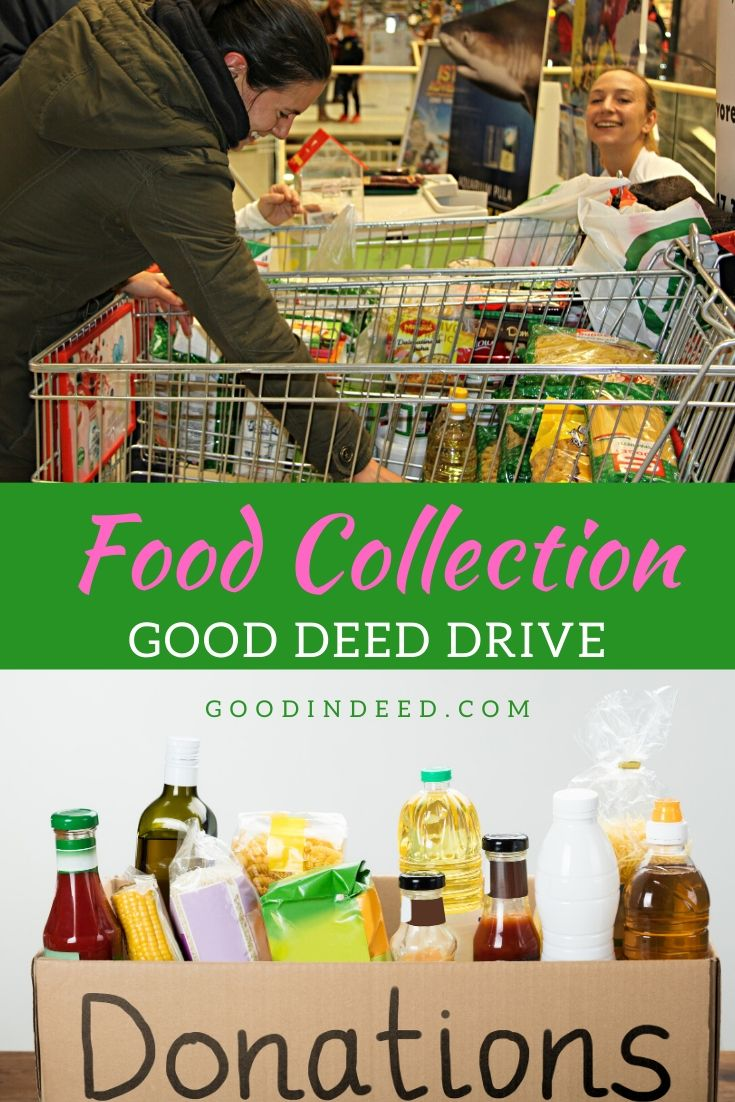 The first Good In Deed® drive of 2020 aims to make a difference for those who are hungry and are in need of help with a food collection drive.