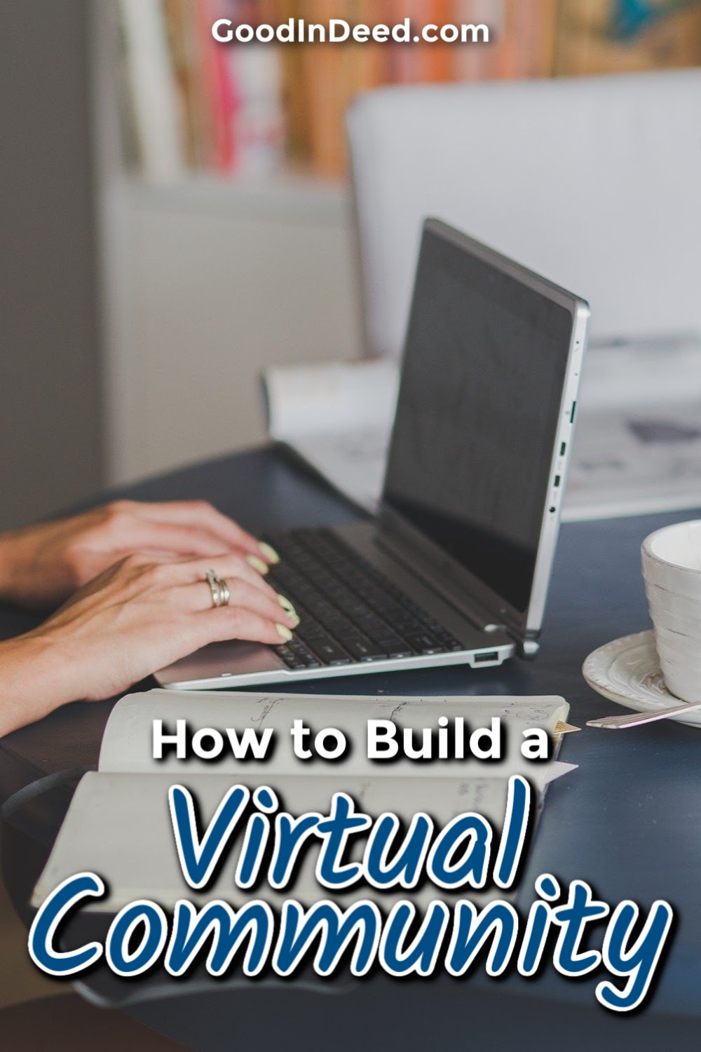 Learning how to build a virtual community is a good way to ensure that everyone keeps in touch with one another when you need it most.