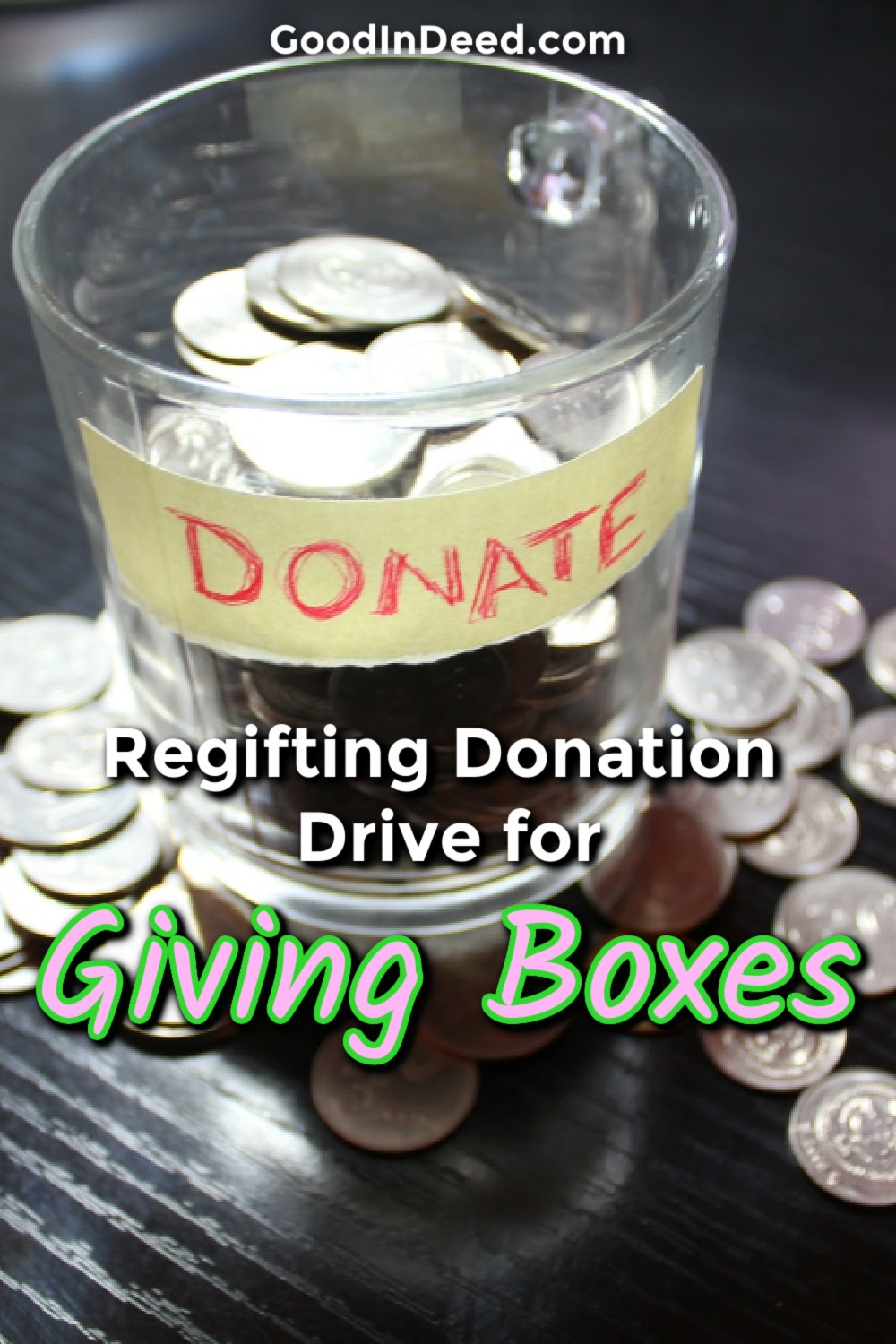 The Good In Deed community is hosting a regifting donation drive to help fill Giving Boxes and make a difference when the world needs it most.